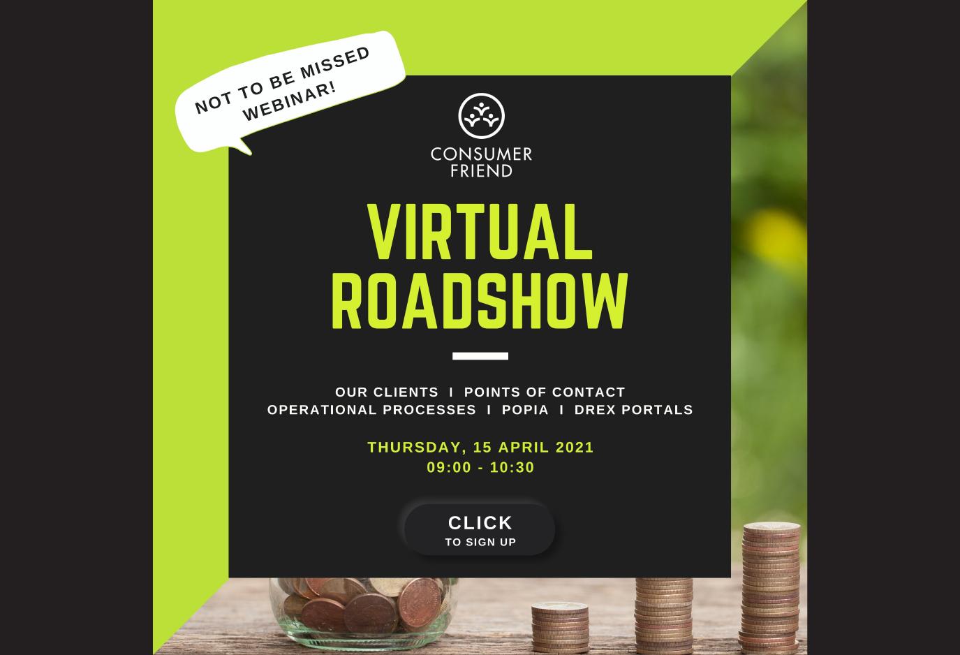 Consumer Friend Virtual Roadshow